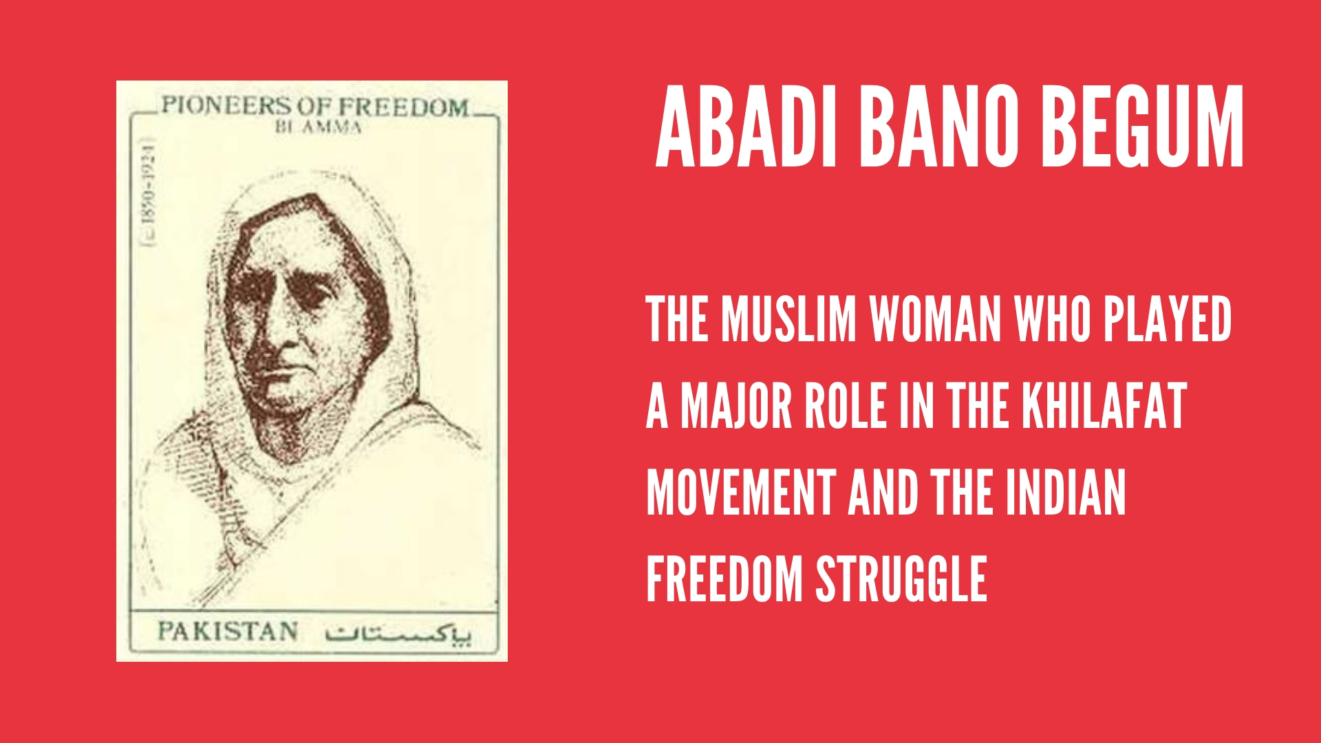 Abadi Bano Begum A.K.A Bi Amma: The Burqa Clad Freedom Fighter | #IndianWomenInHistory