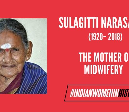 Sulagitti Narasamma: The Radical Mother of all   #IndianWomeninHistory