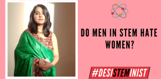 Do Men In STEM Hate Women? | #DesiSTEMinist