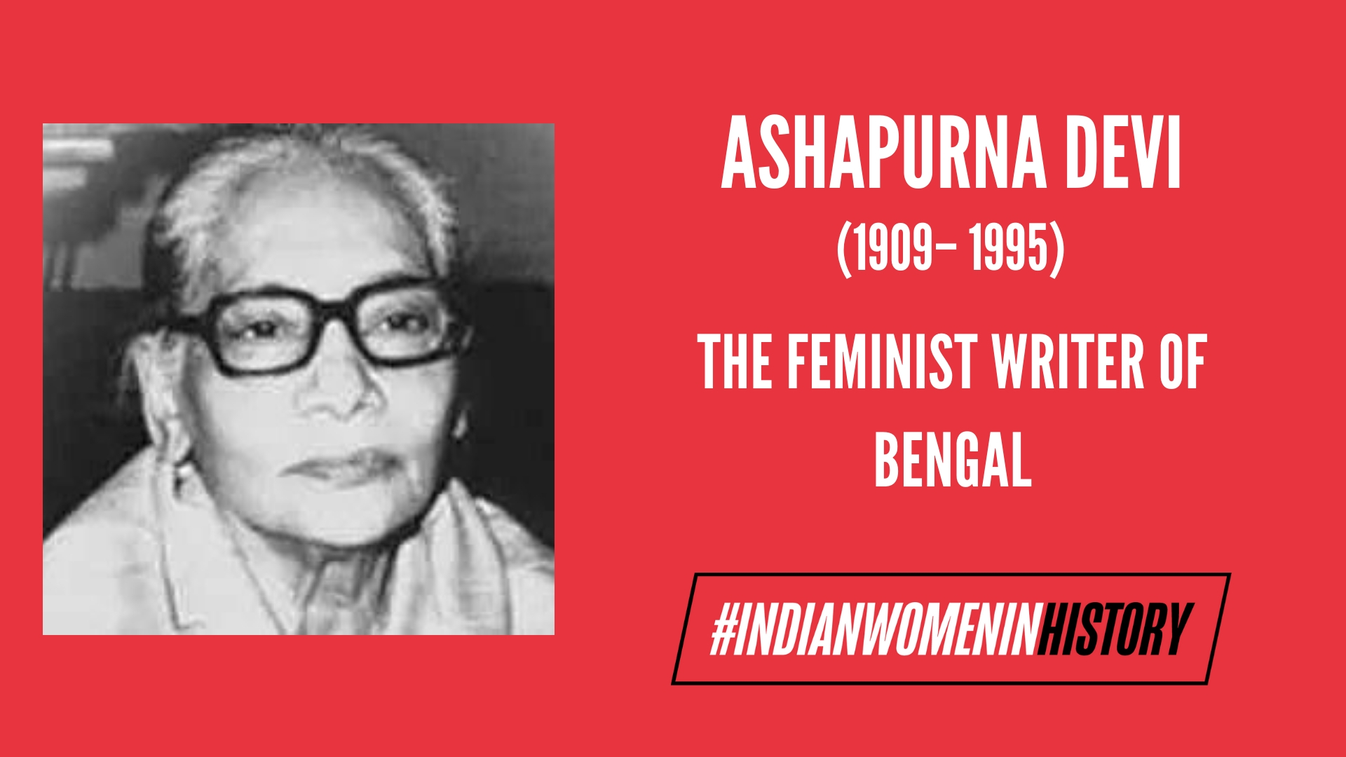 Ashapurna Devi: The Feminist Writer Of Bengal | #IndianWomenInHistory
