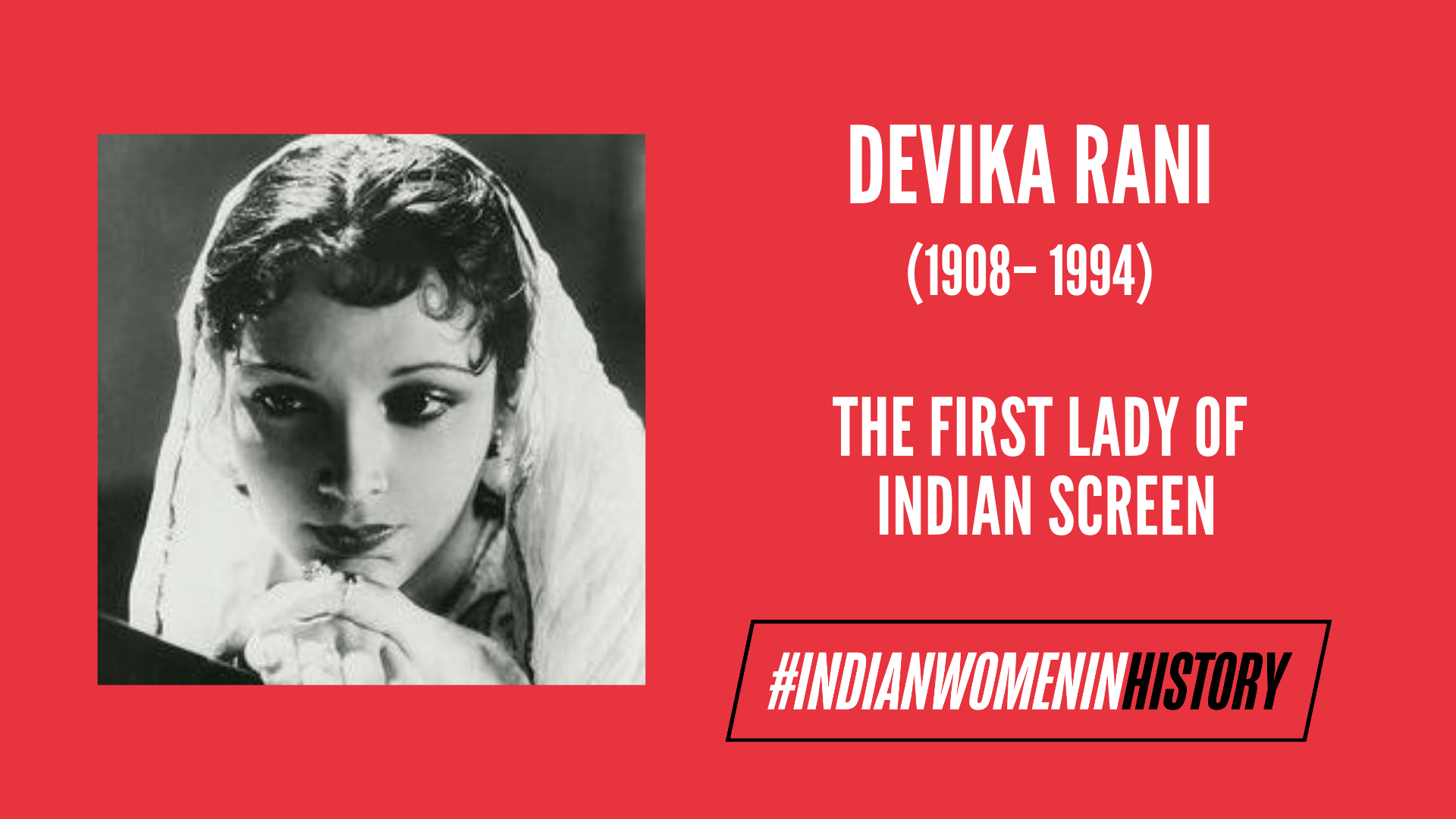 Devika Rani: The First Lady Of Indian Screen| #IndianWomenInHistory