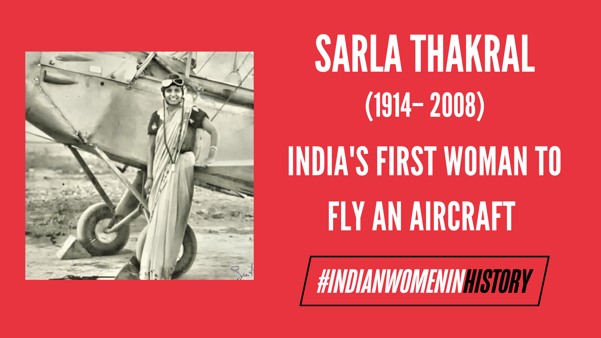 Sarla Thakral: India's First Woman To Fly An Aircraft |#IndianWomenInHistory