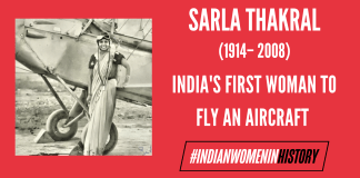 Sarla Thakral: India's First Woman To Fly An Aircraft  #IndianWomenInHistory