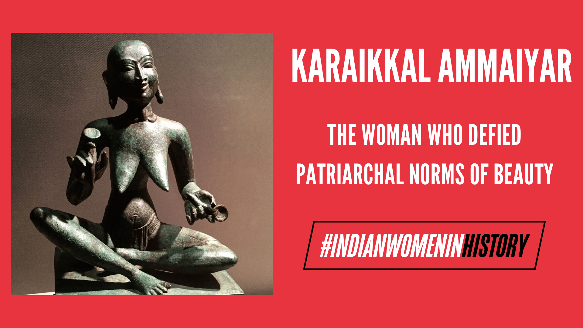 Karaikkal Ammaiyar: The Woman Who Defied Patriarchal Norms Of Beauty |#IndianWomenInHistory