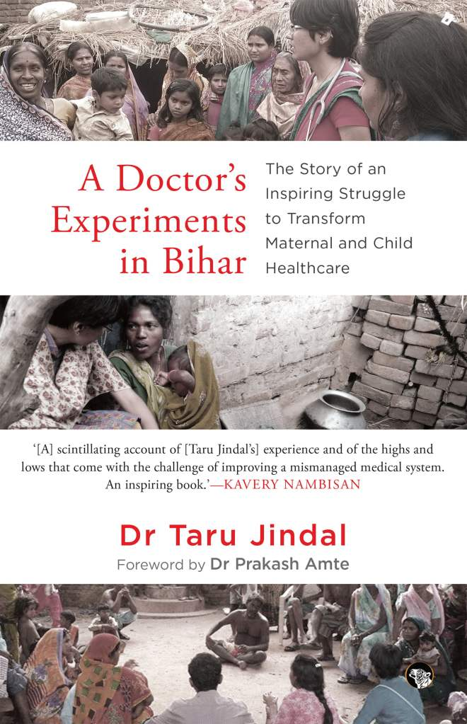 In Conversation With Dr. Taru Jindal: Author Of A Doctor's Experiments In Bihar