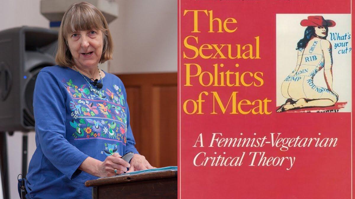 Brahminical Patriarchy & Carol Adams' The Sexual Politics Of Meat