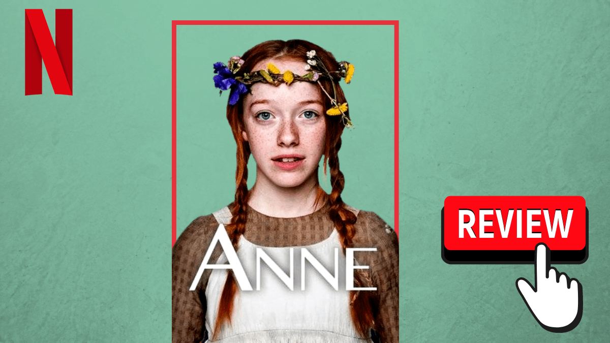 Netflix's Anne With An E: Loving Across Differences
