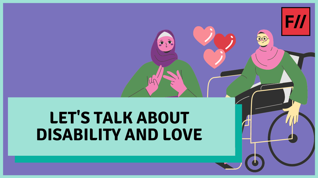 Video: Let's Talk About Disability and Love