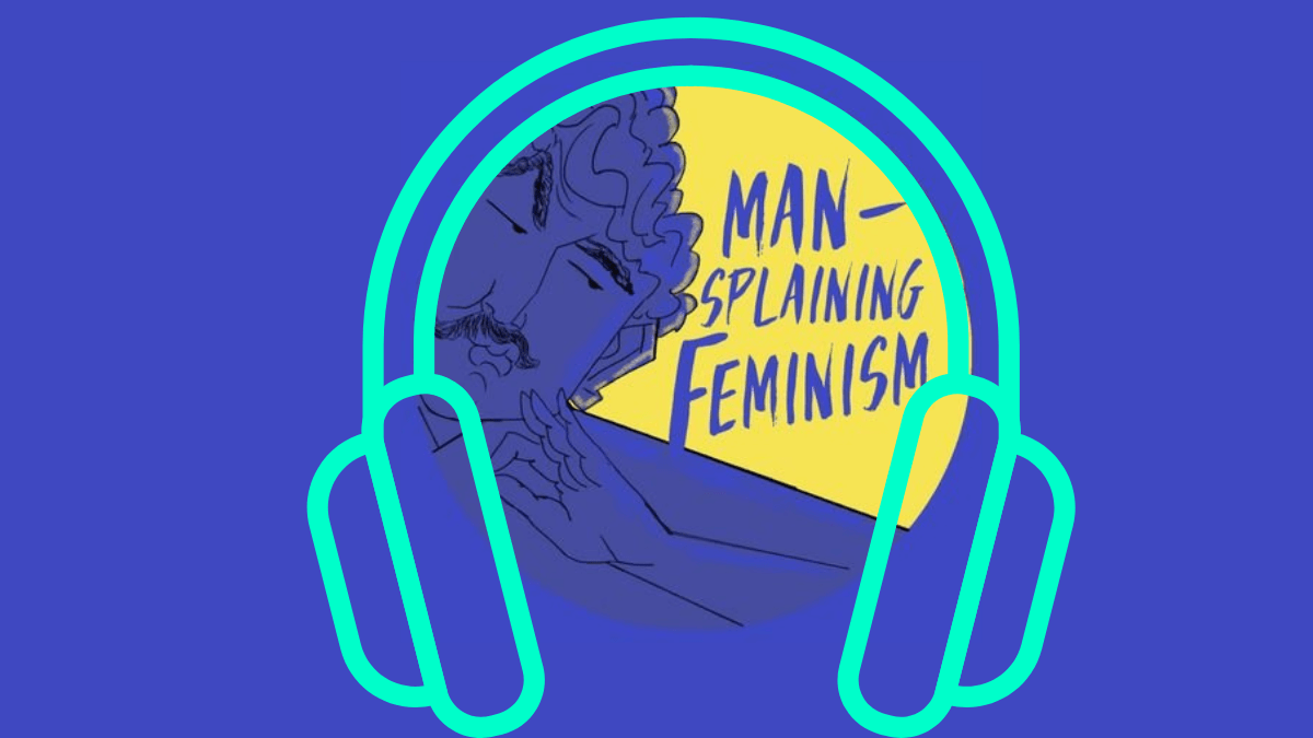 Podcast: 'Mansplaining Feminism' Aims To Bring Men To The Feminist Yard