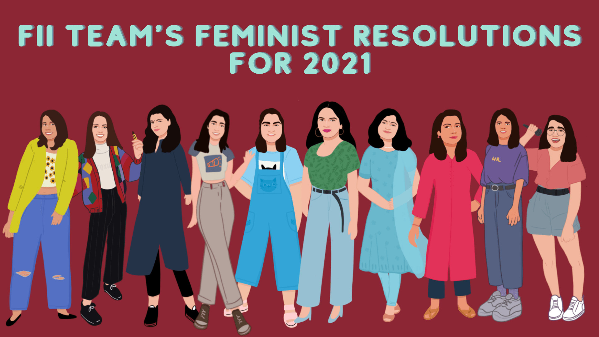 Looking At You, 2021: FII Team's Feminist Resolutions