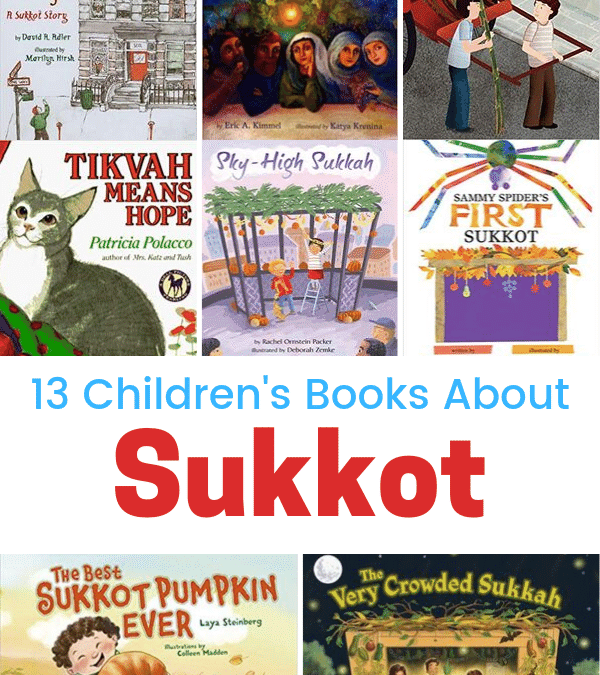 13 Children's Books About Sukkot