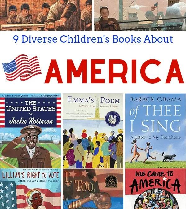 9 Diverse Children's Books About America