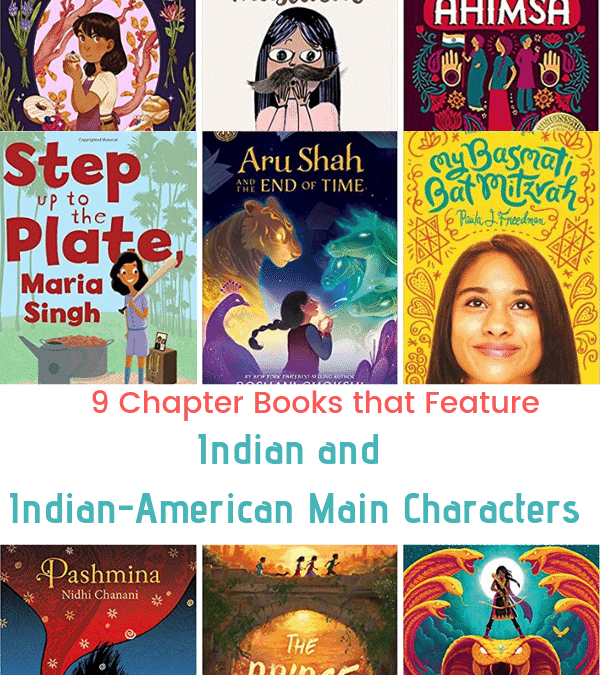 9 Chapter Books Featuring Indian & Indian-American Characters