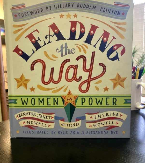 Leading The Way by Janet Howell and Theresa Howell