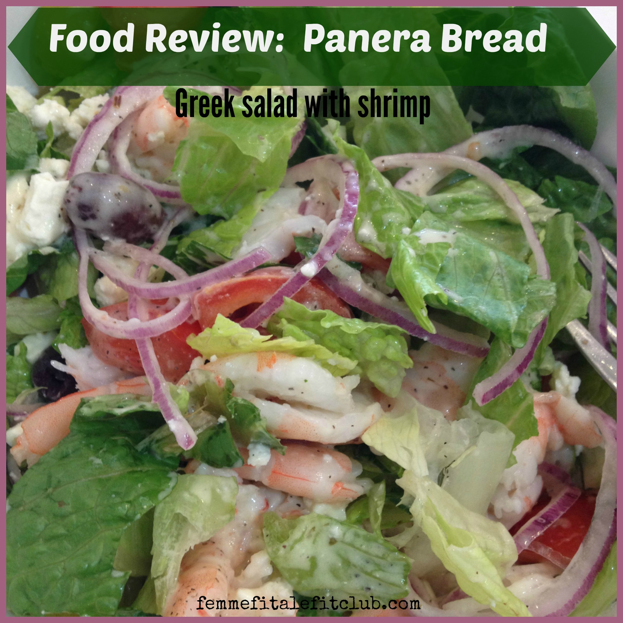 Panera Bread Greek Salad with Shrimp
