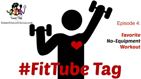 #Fittube Favorite No - Equipment Workout