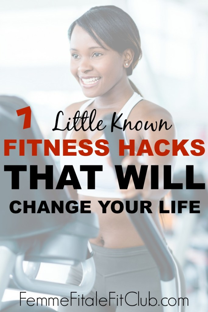 7 Little Known Fitness Hacks That Will Change Your Life #fitnesshacks #weightlosstransformation