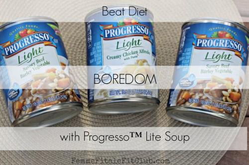 Beat Diet Boredom with Progresso Lite Soup