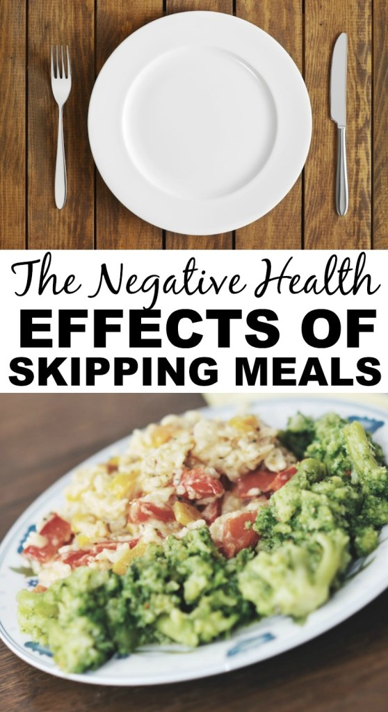 The Negative Health Effects of Skipping Meals #healthyfood #cleaneating #lunch #breakfast #womenshealth #healthfood #foodie #dinner #snacks