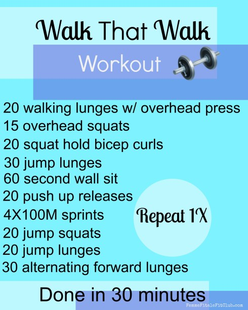Walk That Walk Workout