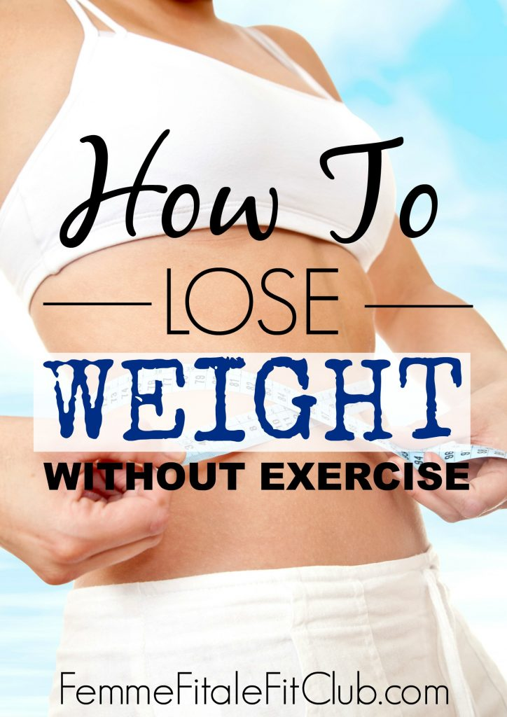 How to lose weight without exercise #weightloss #weightlottips #exercise #loseweightwithoutexercise