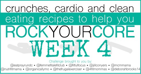 Rock Your Core Challenge Graphic_brought to you by Week 4