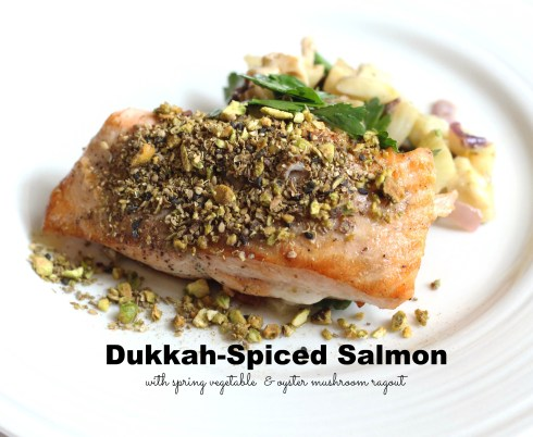 Dukkah-Spiced Salmon with spring vegetable and oyster mushroom ragout