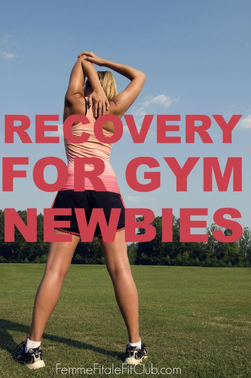 Recovery For Gym Newbies