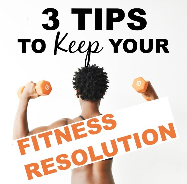 3 Tips To Keep Your Fitness Resolution banner
