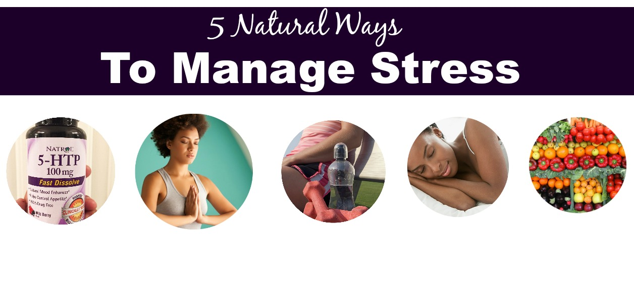 5 Natural Ways To Manage Stress banner