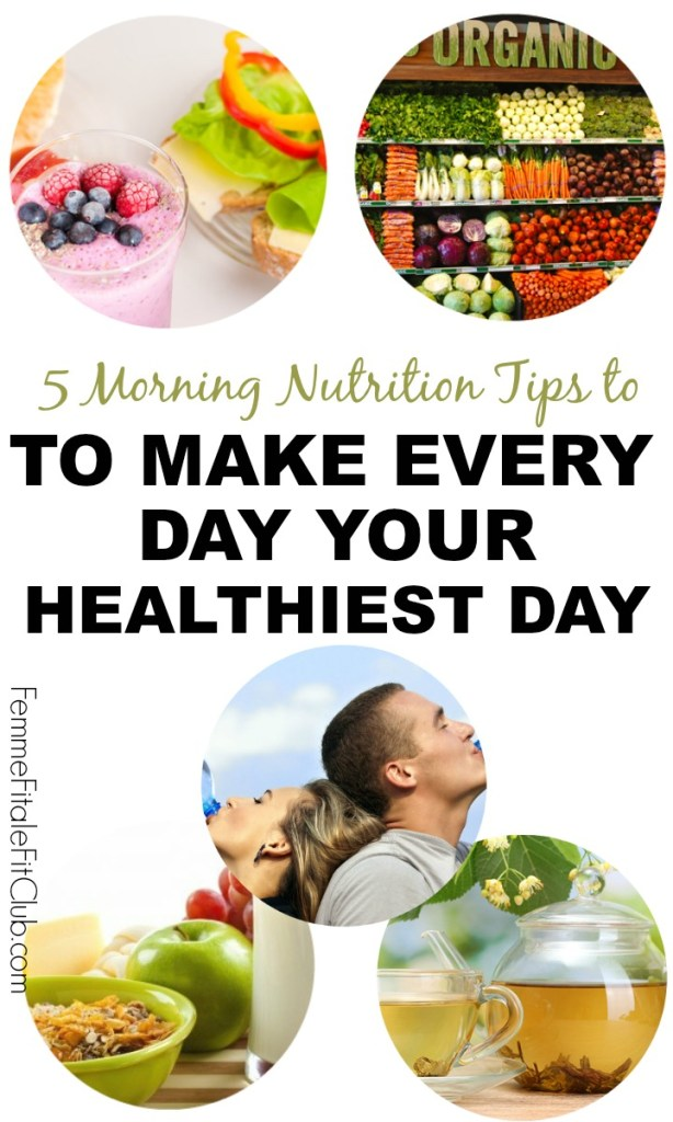 5 Morning Nutrition Tips #nutrition #health #healthfood #breakfast #eatright #cleaneating #organic