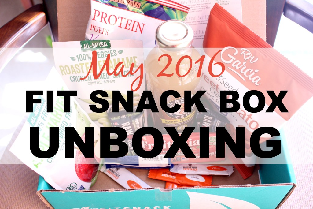 May 2016 Fit Snack