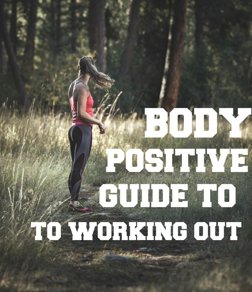 Body Positive Guide To Working Out 2