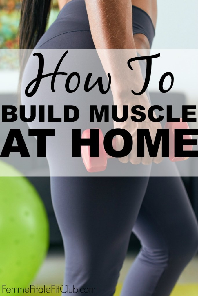 Building lean muscle is important for women but you don't need a gym membership.  Here's how to build muscle at home. #weightlossforwomen #womenshealth #buildmuscle #leanmuscle #health #fitfam #fitness #getfit