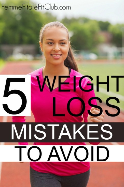 Top 5 Weight Loss Mistakes to Avoid