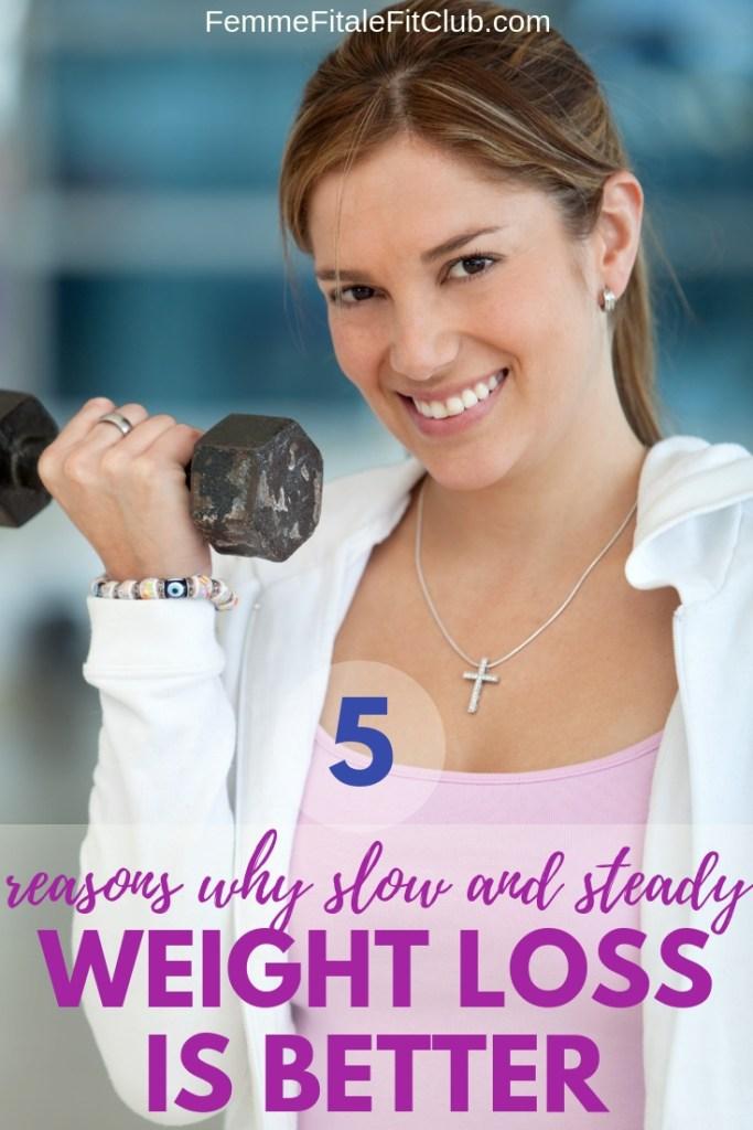 5 reasons why slow and steady weight loss is better - Weight loss for beginners #weightlossforwomen #weightlosstips #fatloss #womenwholift #bodybuilding #gettinginshape #weightlossforbeginners