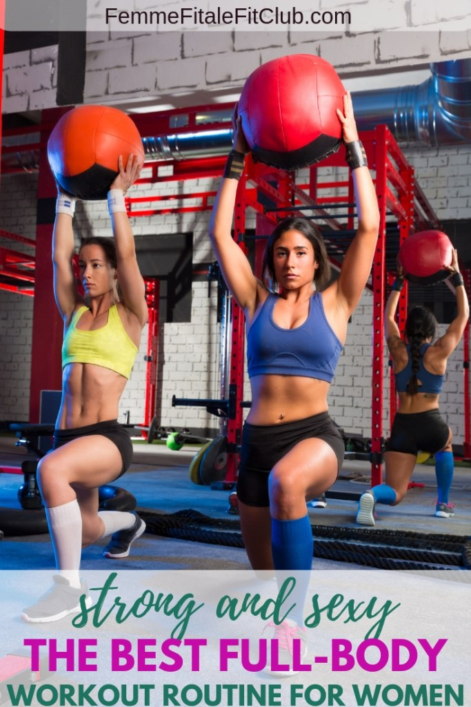 Strong and Sexy the Best Full-Body Workout Routine for Women #fitness #fitfam #fitnesstips #healthtips #workouttips #weightlossforwomen #womenshealth