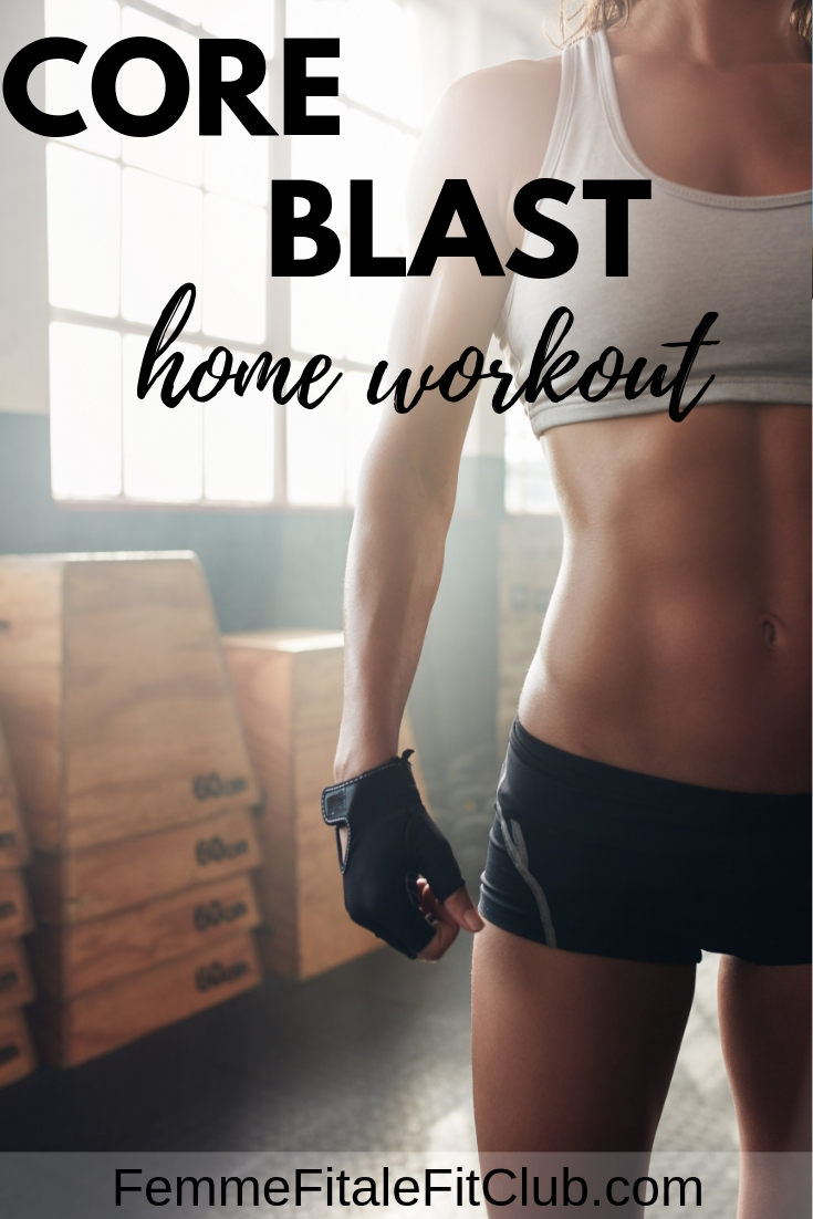 Core Blast Home Workout #homeworkout #absworkout #getflat #sixpackabs #absin30days