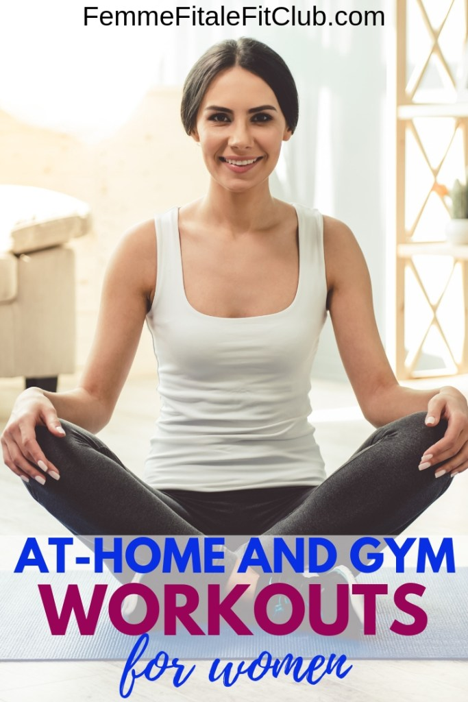 At-Home And Gym Workouts For Women #weightlossforwomen #homeworkoutsforwomen #gymworkoutsforwomen #fatlossforwomen #weightlossjourney #fatloss #weightloss #gethealthy #healthyandfit #womensfitness (1)