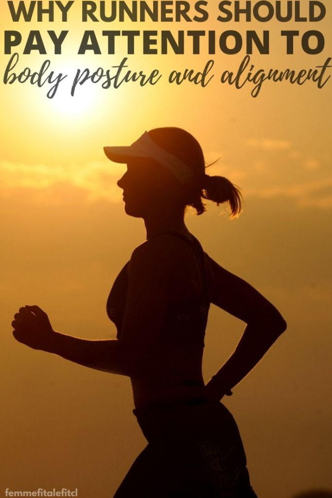 Learn why body posture and alignment is critical for runners. #runners #how to run #runner #motherrunner #runchat #runnersworld #blackgirlsrun