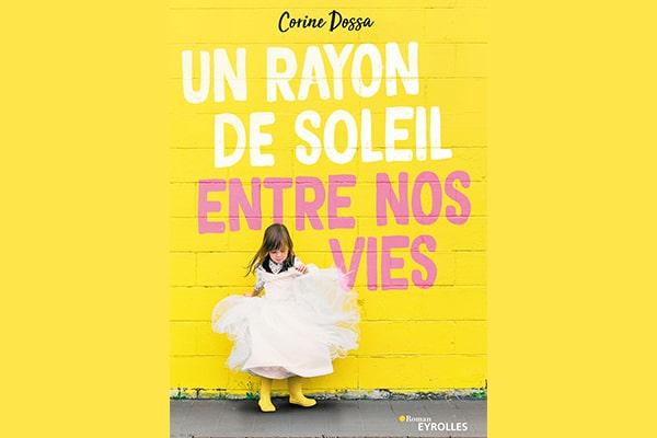 """""""Un rayon de soleil entre nos vies,"""" de Corine Dossa"""