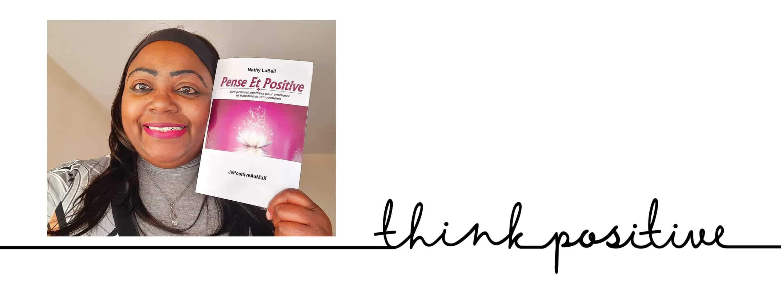 Nathy LaBell : boosteuse de vie positive