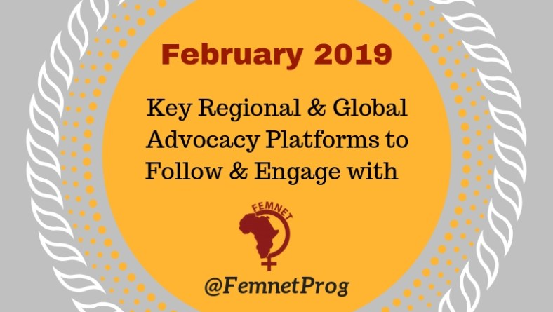 Key Regional & Global Advocacy Platforms to Follow/Engage with in February 2019