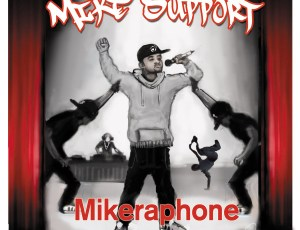 """FenaxiZ Guest Appears Twice On New """"Mike Support"""" Album"""