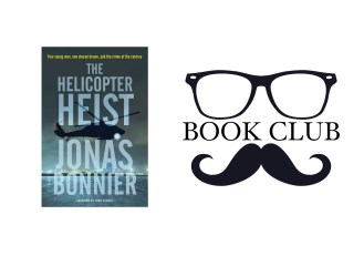 The Helicopter Heist - Jonas Bonnier book review