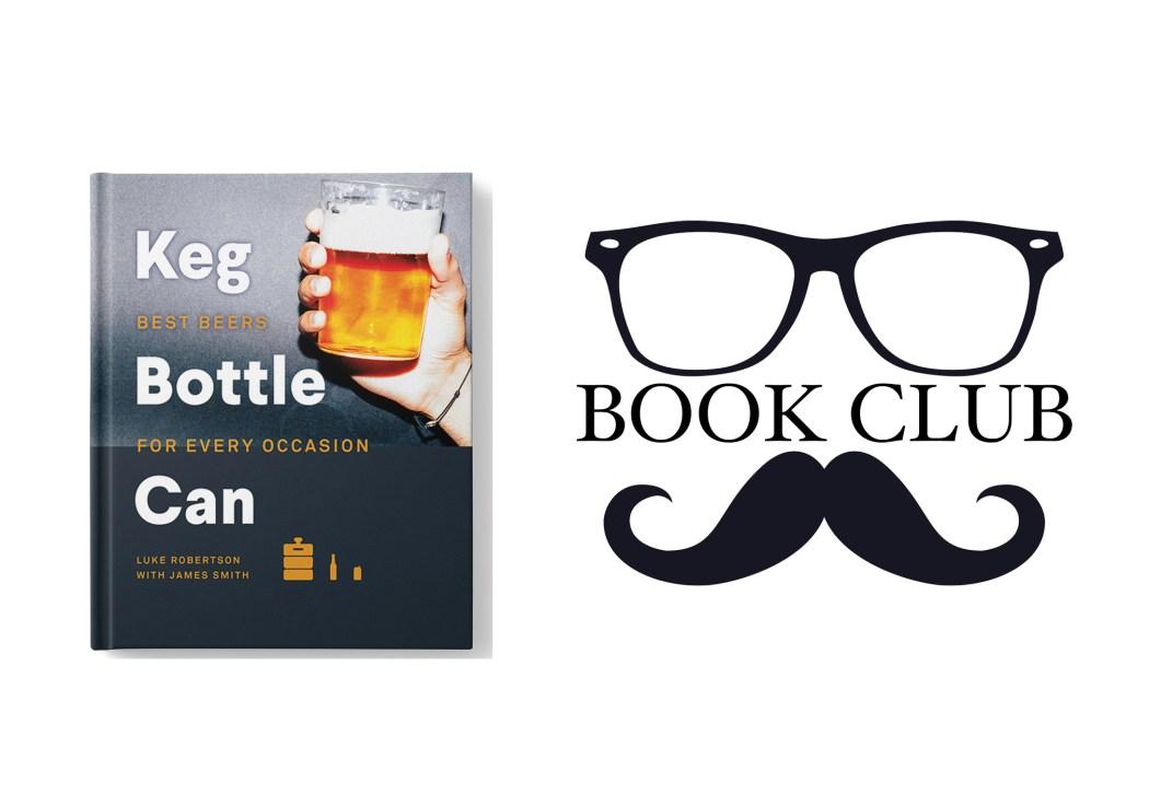 Keg Bottle Can - Luke Robertson book review