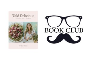 Wild Delicious - Amber Rose, book review