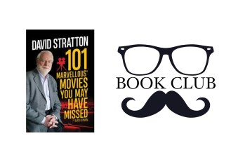 101 MARVELLOUS MOVIES YOU MAY HAVE MISSED By David Stratton