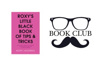 ROXY'S LITTLE BLACK BOOK OF TIPS AND TRICKS By Roxy Jacenko