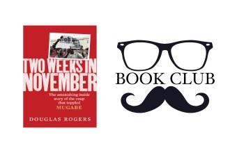 TWO WEEKS IN NOVEMBER By Douglas Rogers